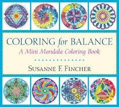 Coloring For Balance A Mini Mandala Book