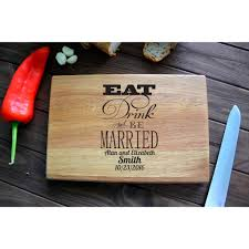 Custom Wedding Gift Engraved Wooden Cutting Board Eat Drink And Be Married Kitchen Home Personalized