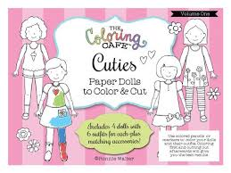The Coloring Cafe TM Cuties Paper Dolls By MyFriendRonnie