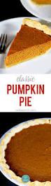 Bake Pumpkin For Pies by Classic Pumpkin Pie Recipe Add A Pinch