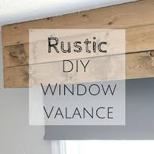 Rustic Diy Window Valance How To Furniture Treatments Windows