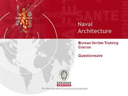 bureau verita naval architecture bureau veritas course questionnaire