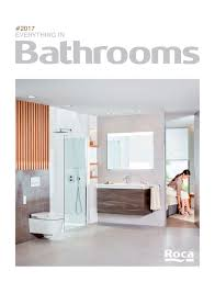 Roca Tile Group Spain by Everything In Bathrooms 2017 Roca Roca Pdf Catalogues