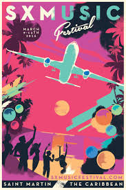 Posters For SX Music Festival 2016 At The Caribbean Island Saint Martin