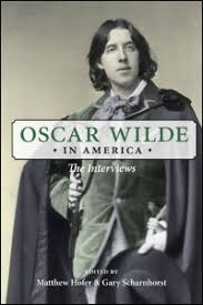 Cover For Wilde Oscar In America The Interviews Click Larger Image