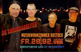 28 02 musikwohnzimmer rostock die akkordarbeiter
