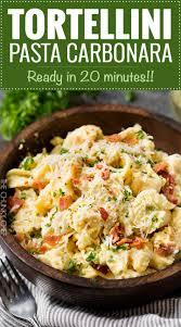 20 Minute Tortellini Pasta Carbonara