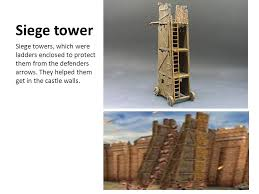 siege tower definition the war area different weapons ppt