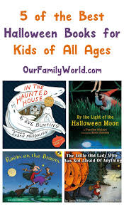 Best Halloween Books For 6 Year Olds by 5 Of The Best Halloween Books For Kids Of All Ages Halloween
