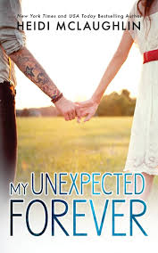 My Unexpected Forever The Beaumont Series Volume 2 Heidi McLaughlin 9780989373838 Amazon Books
