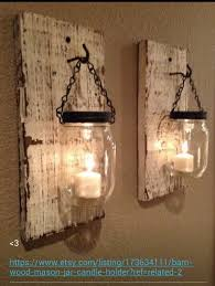 Rustic Barn Candle Holders From Mason Jars On Etsy But Not Challenging To Make