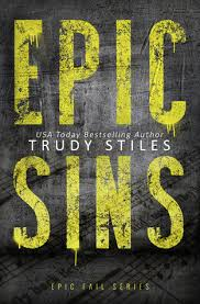 Epic Sins Fail 1 By Trudy Stiles