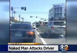 100 Naked Truck Driver Man Attacks Woman At California Intersection VIDEO New