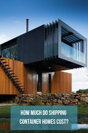 100 Building A Container Home Costs Look Into The Costs Associated With Building Or Buying A Shipping