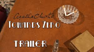 Agatha Christie s Towards Zero Trailer