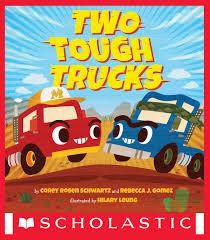 100 Tough Trucks Two EBook By Corey Rosen Schwartz 9781338498448