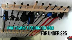 how to make a fishing rod rack for only 25 youtube