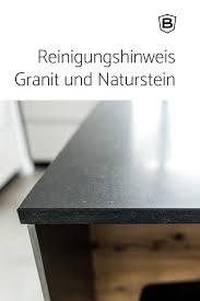 küchen ganz individuell reinigung granit und naturstein