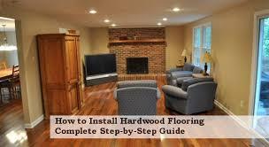 Hardwood Floor Spline Home Depot by How To Install Hardwood Flooring Complete Instructions One