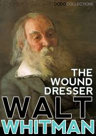 Walt Whitman The Wound Dresser Shmoop by The Wound Dresser Summary 100 Images 100 Walt Whitman The