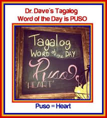 Dr Daves Tagalog Word Of The Day Is PUSO