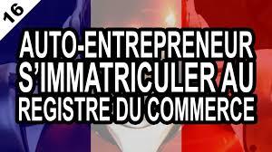 declaration auto entrepreneur chambre des metiers auto entrepreneur comment s immatriculer au registre du commerce