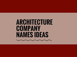 100 The Architecture Company 367 Catchy Names TheBrandBoycom