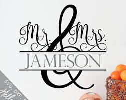 Wedding Svg Marriage Love Mr And Mrs Custom
