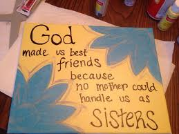 Not Sisters by birth but we knew from the start GOD put us to her
