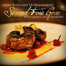 No Ceilings Mixtape Download Zip by Asher Roth Seared Foie Gras With Quince And Cranberry Dj