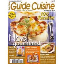 cuisine n 174 noël gourmand 100 recettes