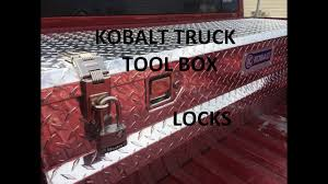 100 Kobalt Truck Tool Box Locks YouTube