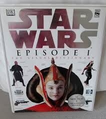 DK Star Wars EPISODE 1 The Visual Dictionary Lucas Books 1999 Good Condition