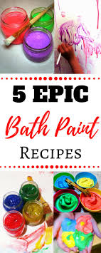 DIY Homemade Bath Paint Recipes Without Cornstartch Shaving Cream And MORE