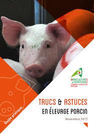 chambre d agriculture bretagne guide trucs astuces en élevage porcin chambre d agriculture d