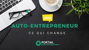 auto entrepreneur tout ce qui change en 2018
