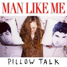 Man Like Me Pillow Talk Features