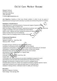 Childcare Worker Resume Child Care Example Examples