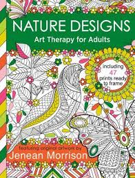 Nature Designs Coloring Art Therapy For Adults