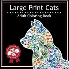 Large Print Cats A Simple Adult Coloring Book With Over 35 And Easy Prints