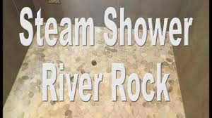 Unmodified Thinset For Glass Tile by Steam Shower Part 4 River Rock Shower Floor Youtube