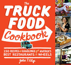 The Truck Food Cookbook: 150 Recipes And Ramblings From America's ... 16 Mouthwatering Chamorro Food Recipes On Guam The Guide Truck Road Tripa Cbook More Than 100 Collected Trip Crab Melt Youtube Peanut Butter Food Truck Rollup Urban Recipe Star Taco Fun Kit Kidstir Sobo From The Tofino Restaurant At End Of Trailer Street Vegan And Dispatches Cinnamon Snail Arrival Hot Chicken Howlin Rays Nashville Jeff Koehler Books Morocco A Culinary Journey With Ebook Online Adobo Filipino Journeyfrom Episode 49 Indian Cuisine Spices May Fridel Author