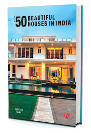 100 Beautiful White Houses Flag Launches Its 50 Beautiful Houses In India Volume 3