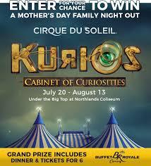 Kurios Cabinet Of Curiosities Edmonton by Cirque Du Soleil Mother U0027s Day Contest