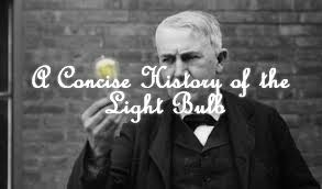 a concise history of the light bulb vintage led filament bulbs