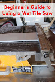 Mk Tile Saw Home Depot by Best 25 Tile Saw Ideas On Pinterest How To Lay Tile How To