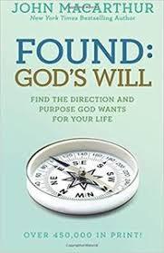 Found Gods Will John MacArthur Study