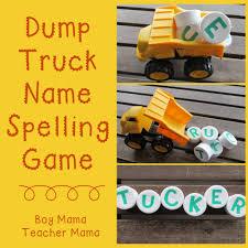 100 Names For A Truck Boy Mama Dump Name Spelling Game Boy Mama Teacher Mama
