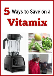 ways to save on a vitamix