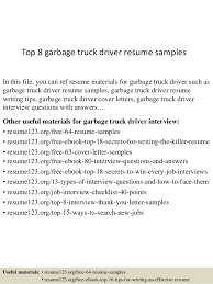 Top 8 Garbage Truck Driver Resume Samples In This File You Can Ref Materials